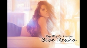 Bebe Rexha - One Way Or Another